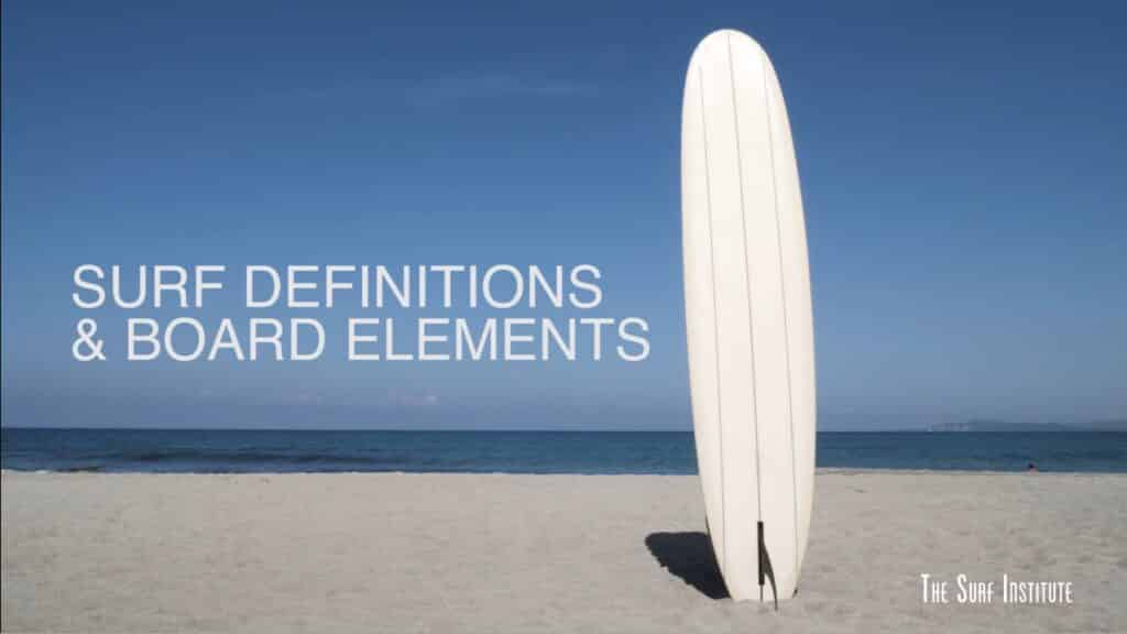 Surf Definitions & Board Elements